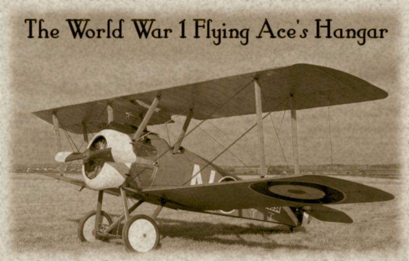 The World War 1 Flying Ace's Hangar